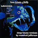 Suboceana (3 deep house remixes) UK, 1988
