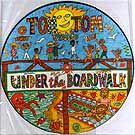 Under the Boardwalk / On, On, On, On+Lorelei UK, 1982